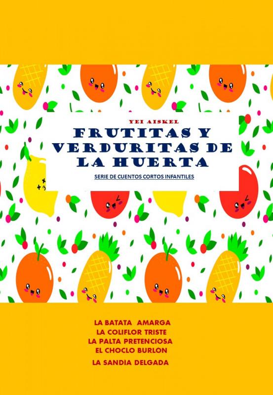 Frutitas y  Verduritas de la Huerta