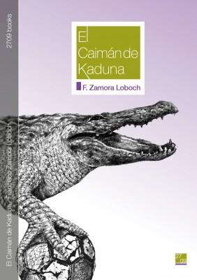 El Caimán de Kaduna (cap. 1)