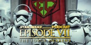 La Casa de EL 034 - Star Wars: El despertar de la Fuerza
