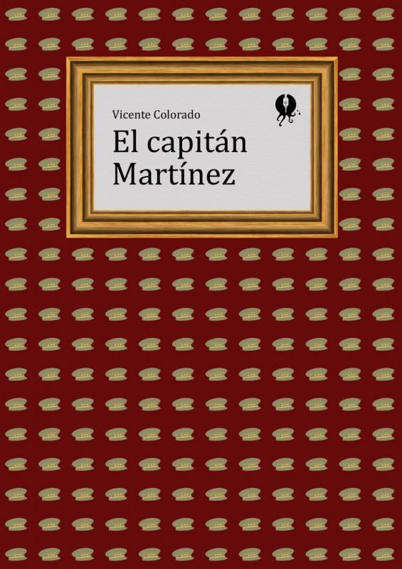 El capitán Martínez