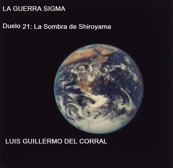 La Guerra Sigma 21: La Sombra de Shiroyama