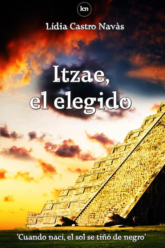 Itzae, el elegido
