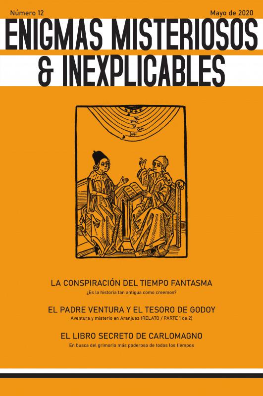 Revista Enigmas Misteriosos & Inexplicables / Número 12 : Mayo de 2020