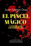 El Pincel Mágico y otros relatos contemporáneos
