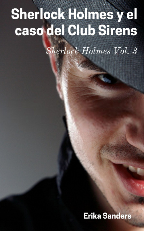 Sherlock Holmes y el caso del Club Sirens