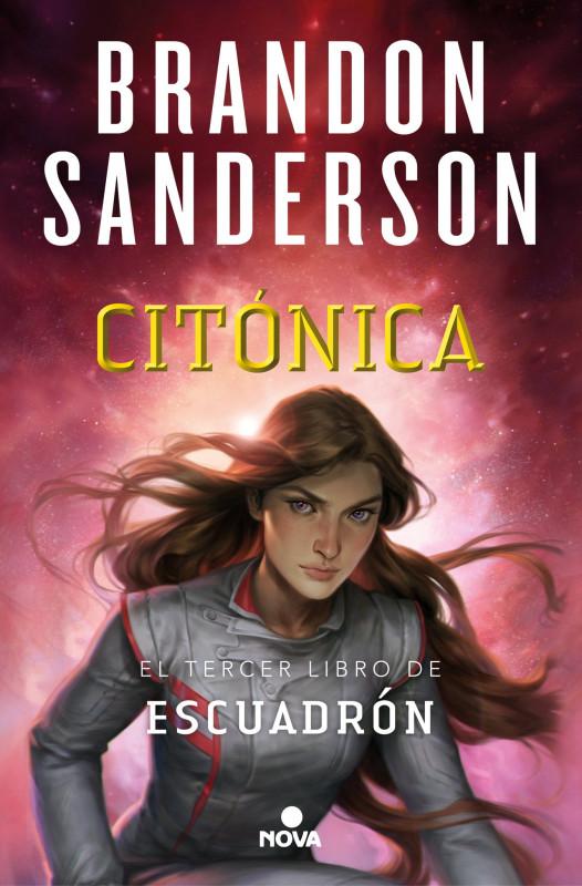 [PREVENTA] Citónica (Escuadrón 3), de Brandon Sanderson