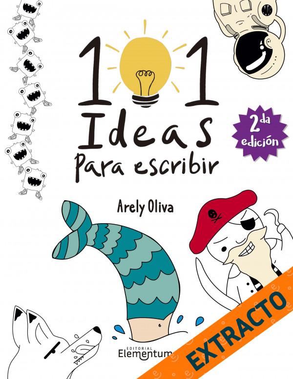 101 ideas para escribir - Extracto