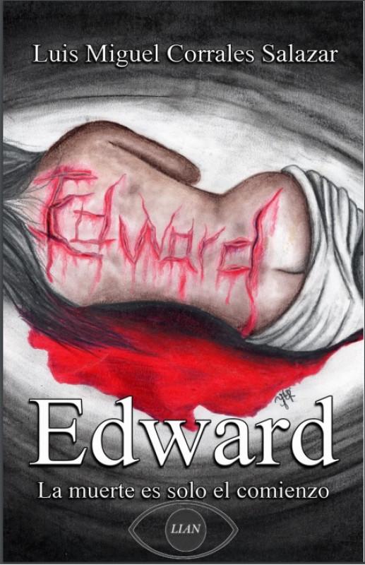 EDWARD La Muerte Es Solo El Comienzo