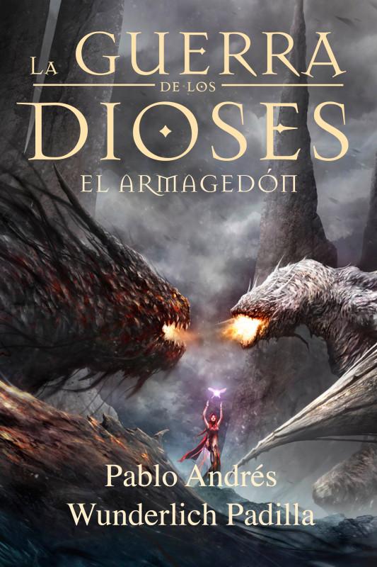 EL ARMAGEDÓN (La Gran Final) (La Guerra de los Dioses nº 6)