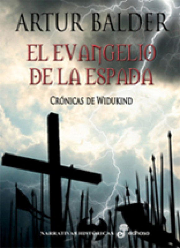 El evangelio de la espada. Crónicas de Widukind I