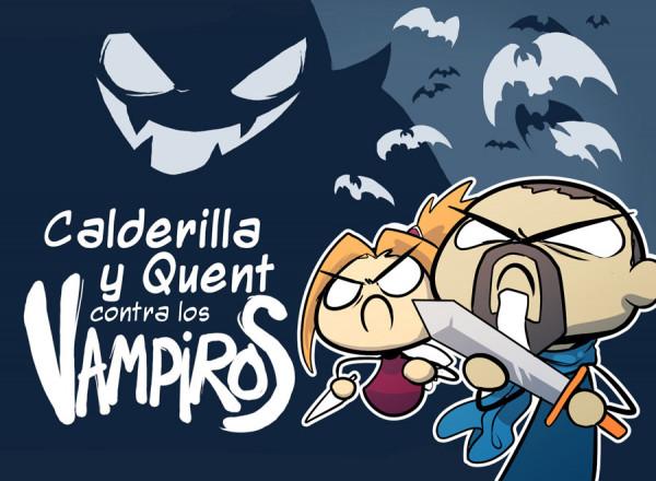Calderilla y Quent contra los vampiros