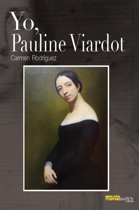 Yo, Pauline Viardot