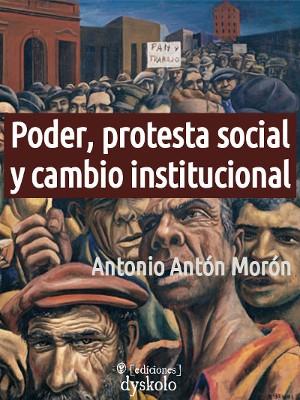 Poder, protesta social y cambio institucional