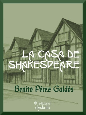 La casa de Shakespeare
