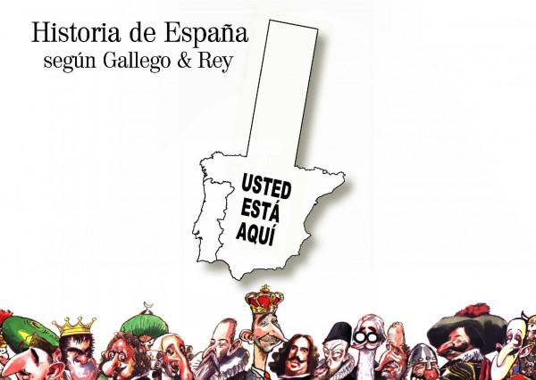 Historia de España según Gallego & Rey