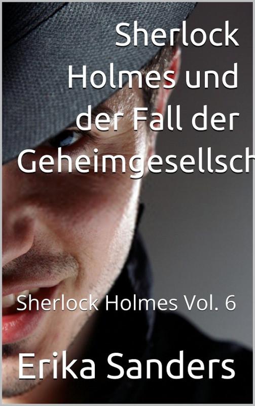 Sherlock Holmes und der Fall der Geheimgesellschaft