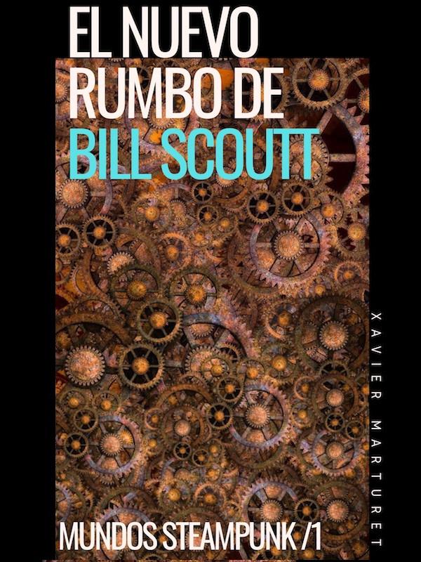 El nuevo rumbo de Bill Scoutt
