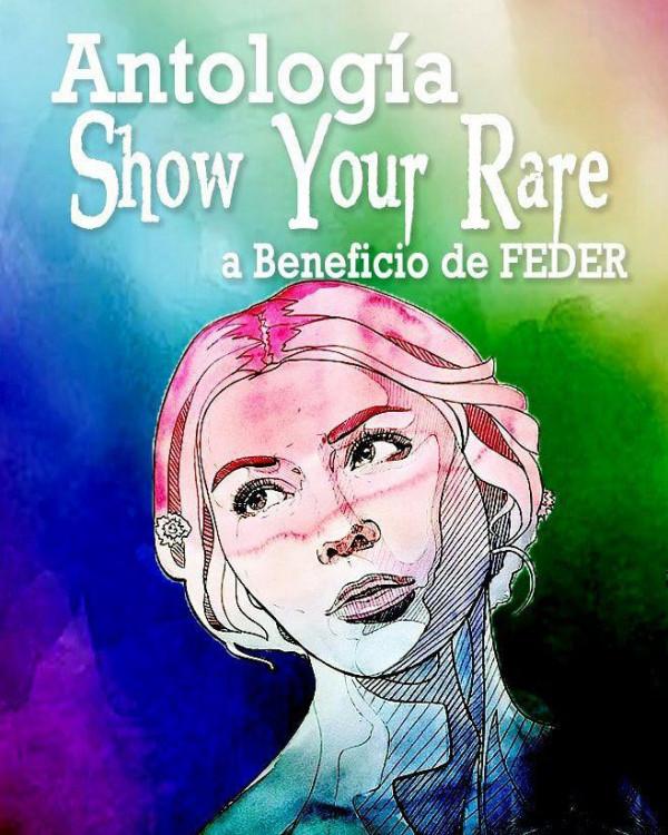 Antología Show Your Rare