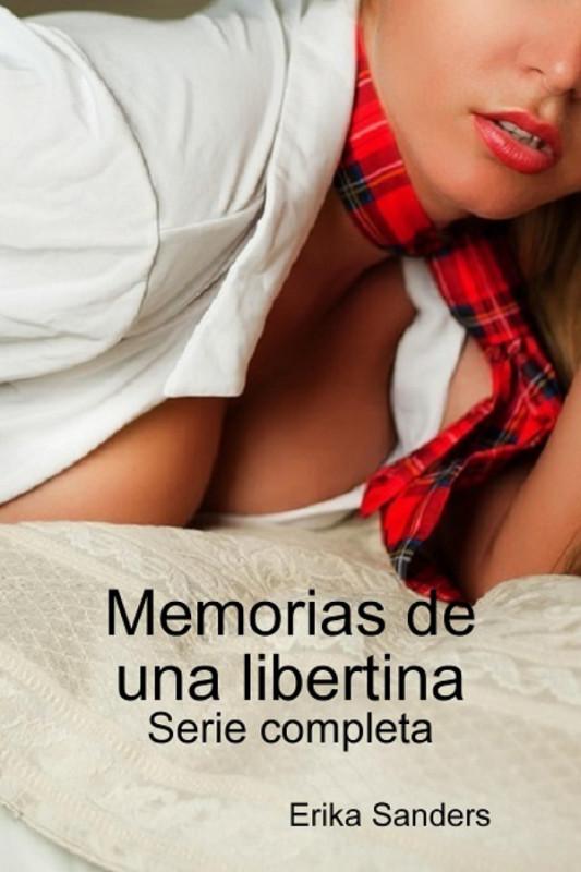 Memorias de una libertina: Serie completa