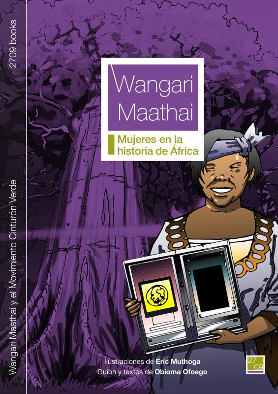 Wangari Maathai y el Movimiento Cinturón Verde
