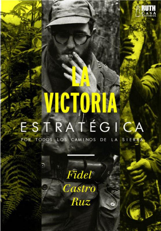 La victoria estratégica. Por todos los caminos de la Sierra