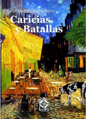 Caricias y Batallas
