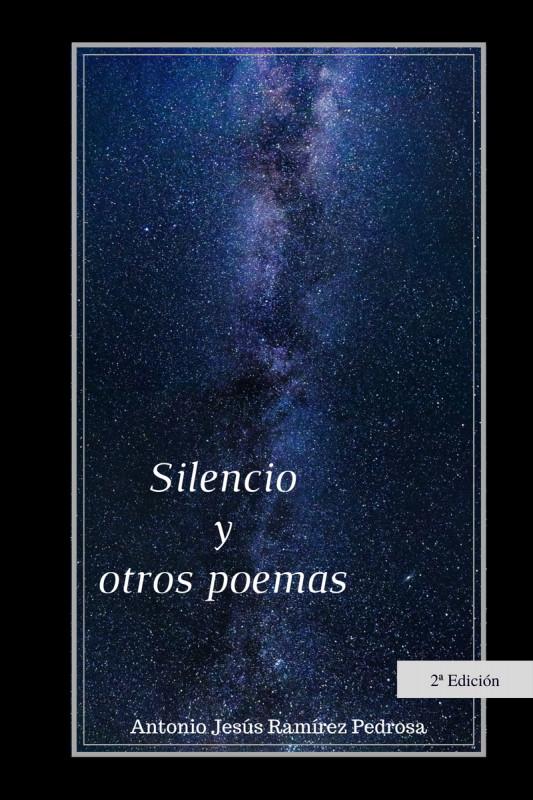 Silencio y otros poemas