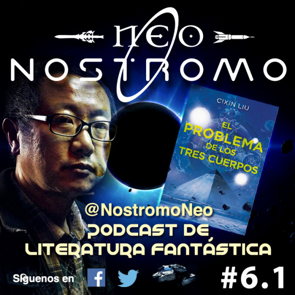 Neo Nostromo #6.1 - Entrevista a Cixin Liu