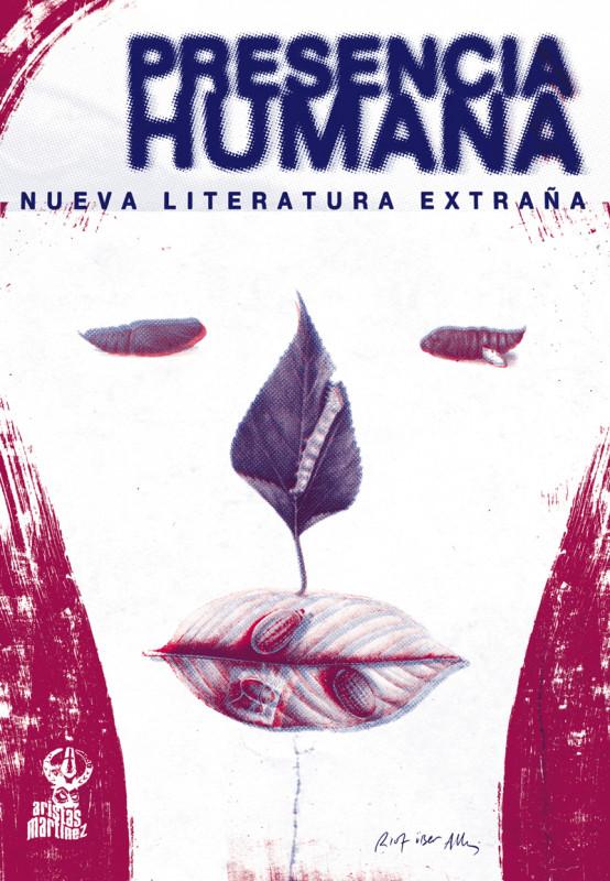 Presencia Humana. Nueva literatura extraña