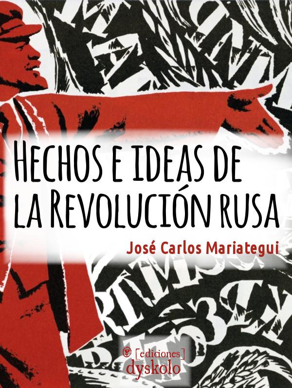 Hechos e ideas de la Revolución rusa