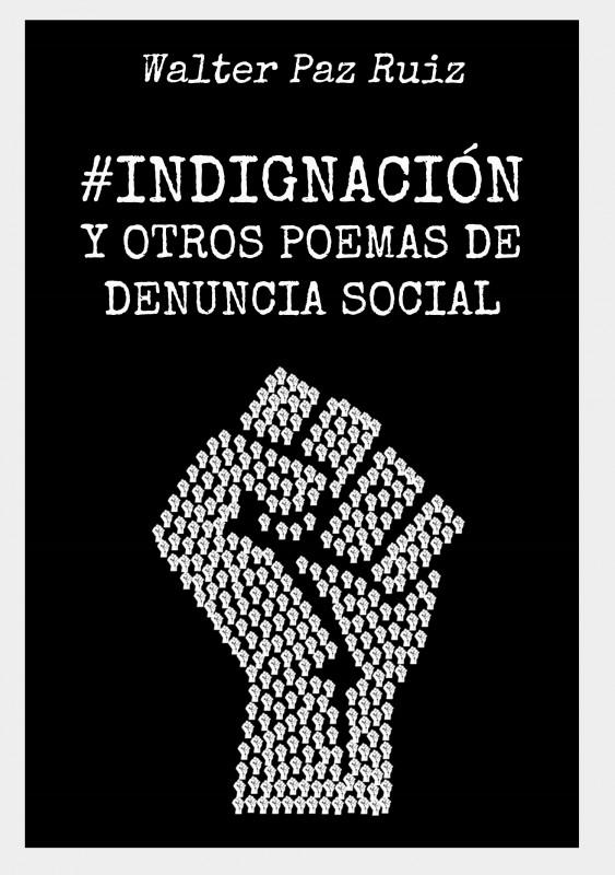 #Indignación y otros poemas de denuncia social