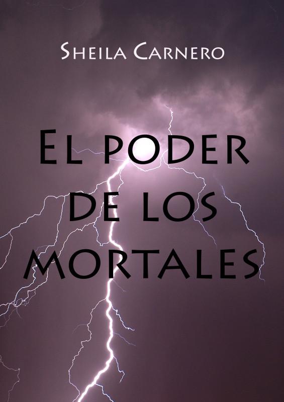El poder de los mortales