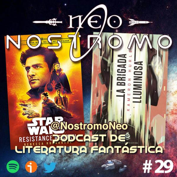 Neo Nostromo #29 - Star Wars: Resistance Reborn, y La Brigada de Luz