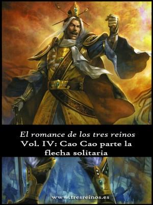 El romance de los tres reinos, Vol. IV