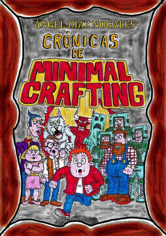 Crónicas de Minimal Crafting
