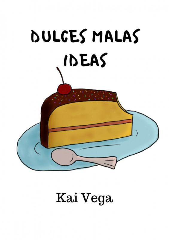 dulces malas ideas