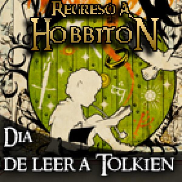 Regreso a Hobbiton Especial Día de leer a Tolkien 2017