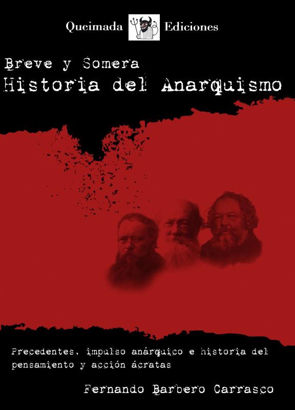 Breve y Somera Historia del Anarquismo