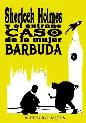 Sherlock Holmes y el extraño caso de la mujer barbuda.