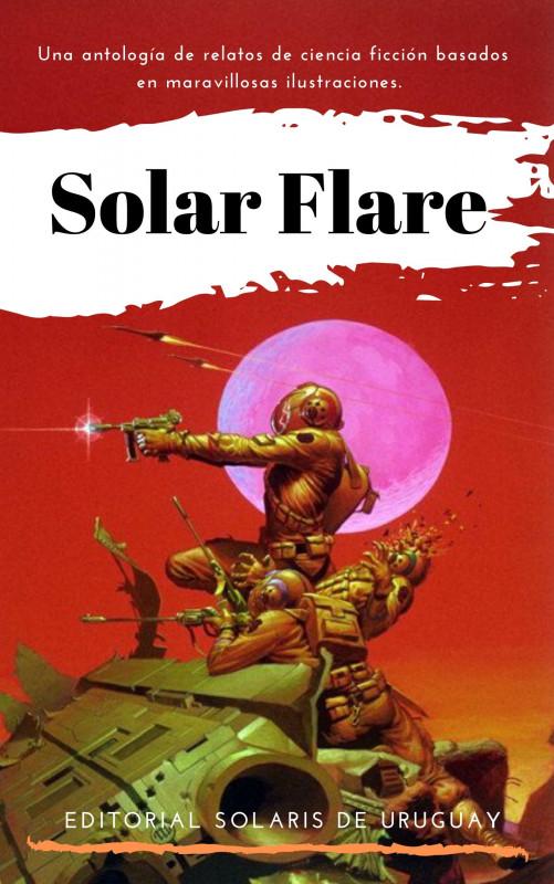 Solar Flare - Antología de ciencia ficción