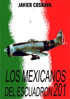 LOS MEXICANOS DEL ESCUADRÓN 201