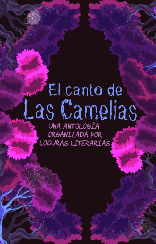 Antología: El canto de Las Camelias