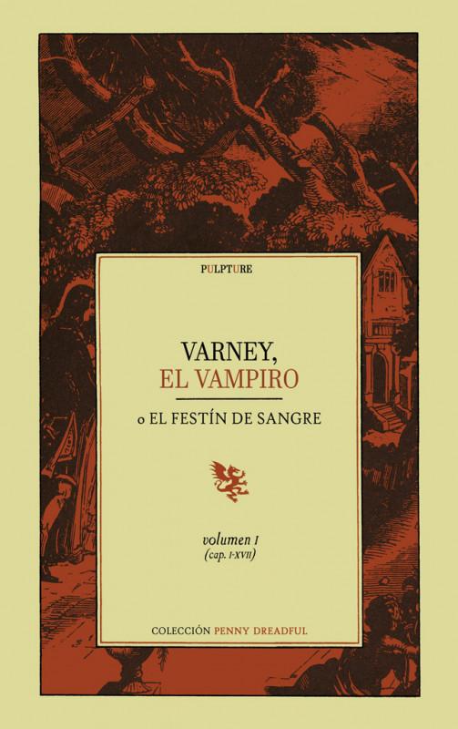 Varney, el Vampiro - Volumen I