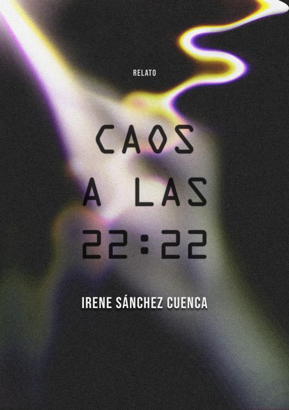 Caos a las 22:22