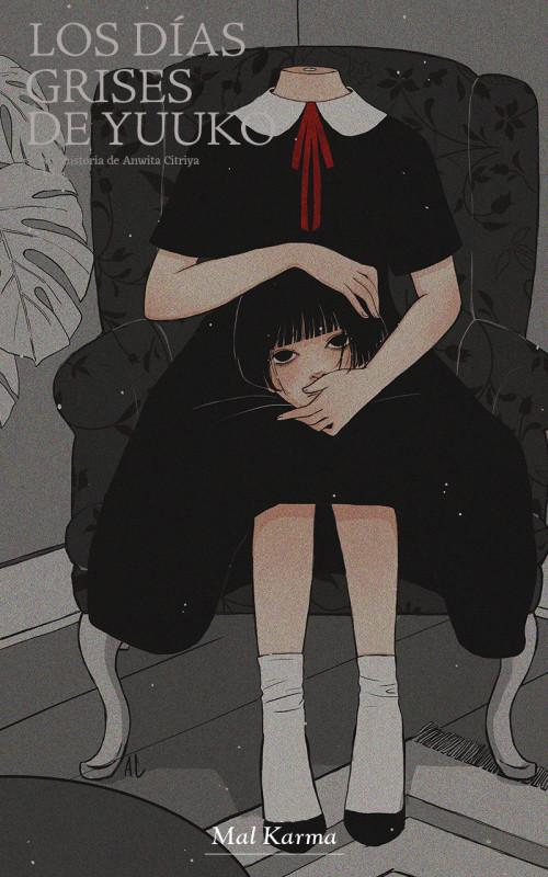 Los días grises de Yuuko - 11. Mal Karma