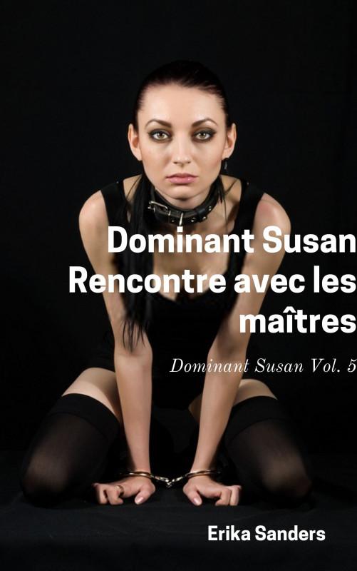 Dominant Susan. Rencontre avec les maîtres