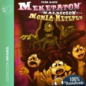 Meketatón y la maldición de la momia Hetepet