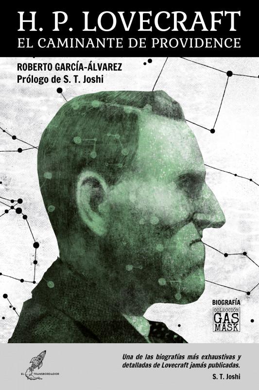 H. P. Lovecraft. El caminante de Providence