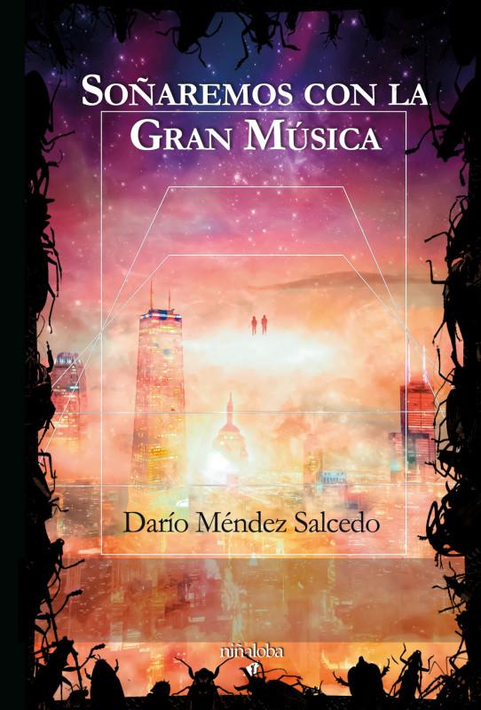 Soñaremos con la Gran Música