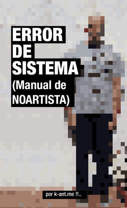 ERROR DE SISTEMA (Manual de NOARTISTA)